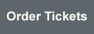 Order Tickets